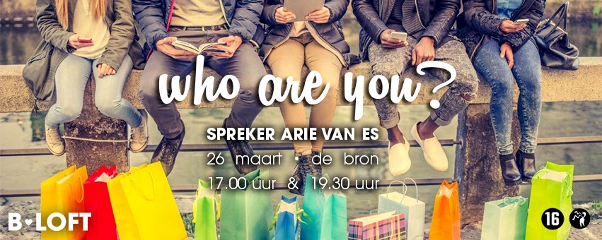 B.LOFT 26-03-2017 Who Are You?